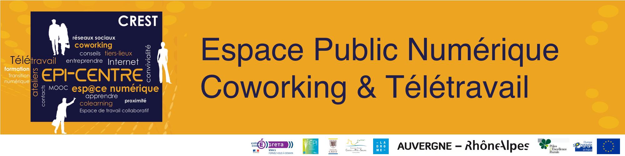 Epi-Centre Espace Public Internet Coworking Télétravail Crest Drôme