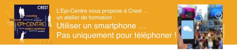 Epi-Centre - Formation - Utiliser un smartphone ... pas uniquement pour téléphoner (1)